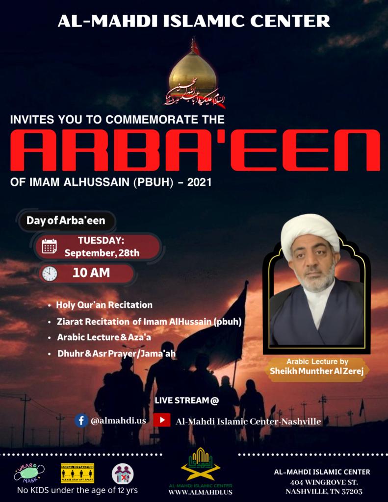 Arba'een of Imam Alhussain (pbuh)